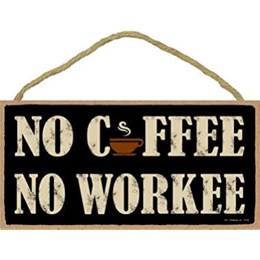 (SJT94128) No coffee No workee (cup graphic) 5  x 10  wood sign plaque