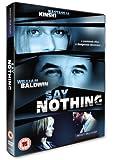 Say Nothing [2001] [DVD]