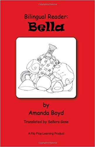 Book Bilingual Reader: Bella (English and Spanish Edition)