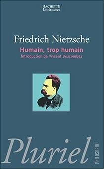 Humain, trop humain par Nietzsche