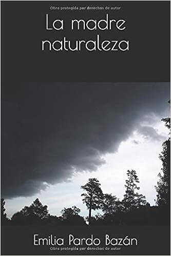 La madre naturaleza: Amazon.es: Emilia Pardo Bazán: Libros