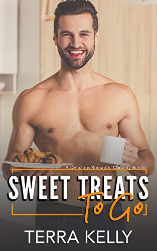 - Sweet Treats To Go: A Delicious Romantic Comedy Bundle