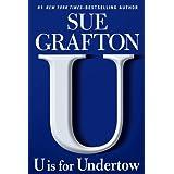 U is for Undertowby Sue Grafton