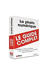 Photo Numerique (la) (Guide Complet)