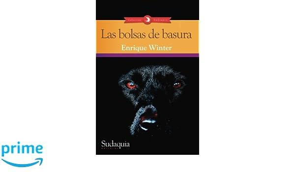 Las bolsas de basura (Spanish Edition): Enrique Winter ...