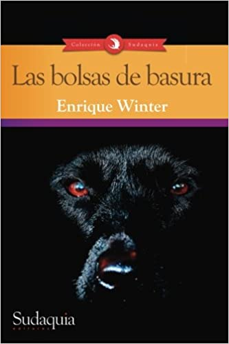 Las bolsas de basura (Spanish Edition): Enrique Winter ...