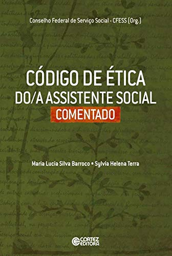 Código de ética do/a Assistente Social comentado