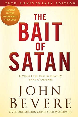 The Bait Of Satan Living Free From The Deadly Trap Of Offense By John Bevere