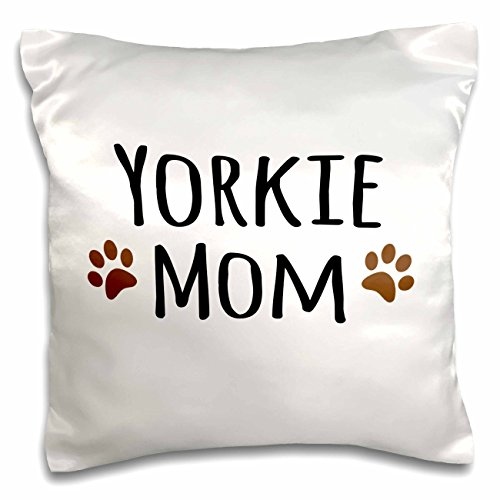 3dRose Yorkie Dog Mom-Yorkshire Terrier-Doggie by Breed-Doggy Lover Brown Paw Prints-Mama Pet Owner-Pillow Case, 16 by 16