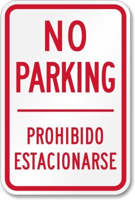 Amazon.com : No Parking / Prohibido Estacionarse (bilingual ...