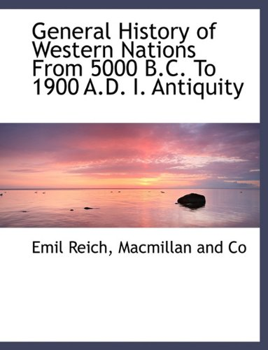 Download General History of Western Nations From 5000 B.C. To 1900 A.D. I. Antiquity pdf
