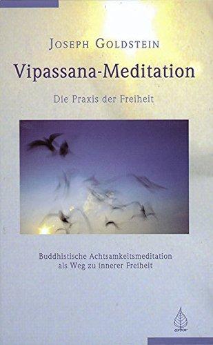 Vipassana Meditation  Die Praxis Der Freiheit