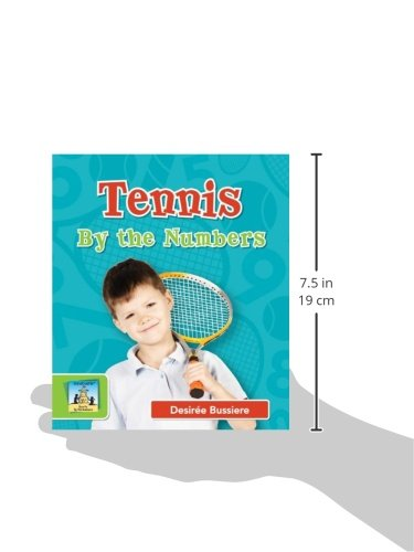 Tennis by the Numbers (Sports by the Numbers)