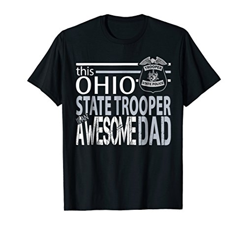 (Dad Police Shirt State Highway Patrol Ohio Police Highway Pa)