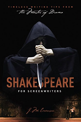 Download Shakespeare for Screenwriters: Timeless Writing Tips from the Master of Drama pdf