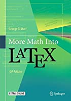 More Math Into LaTeX, 5th Edition Front Cover