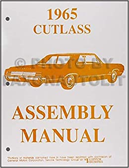 1965 olds f-85, cutlass & 442 assembly manual reprint paperback – 1965