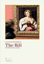 The Bill: For Palma Vecchio, at Venice (Sylph Editions - The Art Monographs)