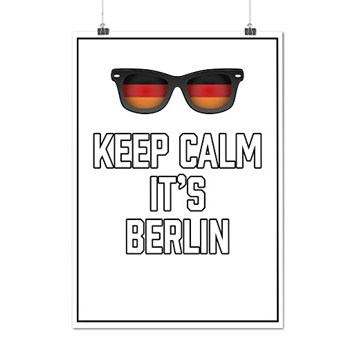 Keep Calm Germany Berlin Germany DE Matte/Glossy Poster A2 (17x24 inches) | Wellcoda (Party City Athens Georgia)