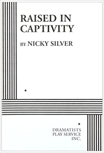 Raised in captivity nicky silver nicky silver 9780822214786 raised in captivity fandeluxe Images