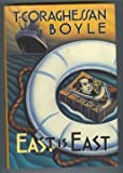 East is East, T. C. Boyle, 0670832200