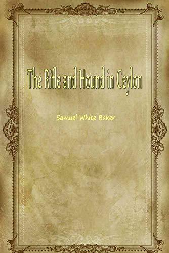 The Rifle and Hound in Ceylon