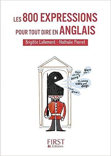 Amazon Fr Petit Livre De Les 800 Expressions Pour Tout