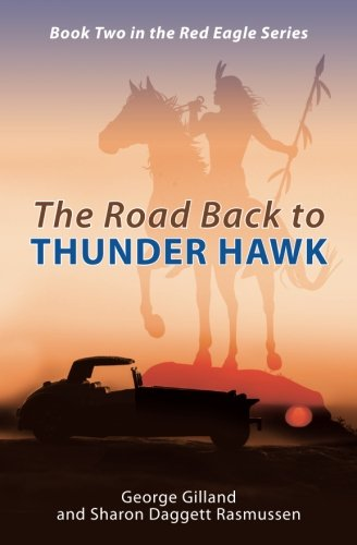 Download The Road Back to THUNDER HAWK (The Red Eagle Series) (Volume 2) pdf