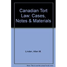 Canadian Tort Law: Cases, Notes