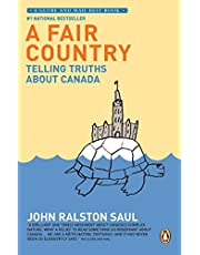 A Fair Country : Telling Truths About Canada