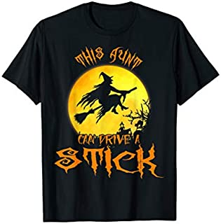 [Featured] This Aunt Can Drive A Stick Halloween Aunt Costume Witch in ALL styles | Size S - 5XL