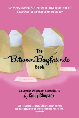 The Between Boyfriends Book Paperback – May 1, 2004