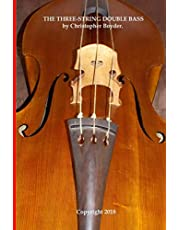 The Three-String Double Bass by Christopher Boyder.