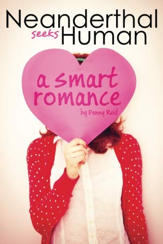 Neanderthal Seeks Human: A Smart Romance (Knitting in the City) (Volume 1)