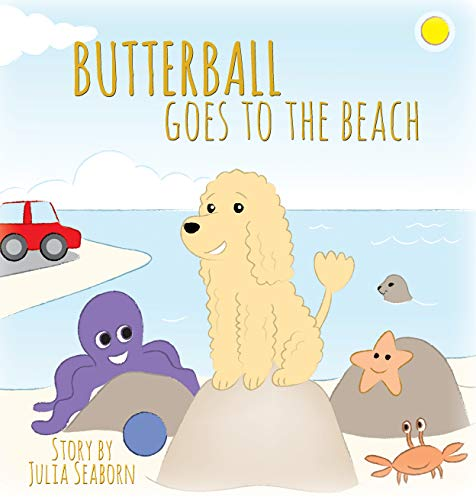 BUTTERBALL Goes to the Beach by [Seaborn, Julia]