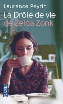 La drôle de vie de Zelda Zonk par Peyrin