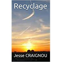 Recyclage (Tidbits) (French Edition)