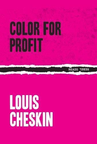 Color For Profit (Rebel Reads)