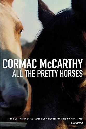 All the Pretty Horses (Border Trilogy) (Inglés) Tapa blanda – 5 nov 1993 Cormac McCarthy Picador 0330331698 Cowboys