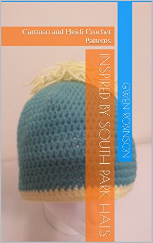 Inspired by South Park Hats: Cartman and Heidi Crochet Patterns