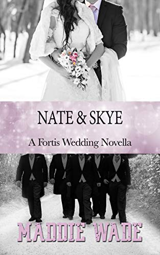 Nate and Skye by Maddie Wade