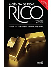 A Ciência de ficar Rico: O Livro Clássico do Sucesso Financeiro