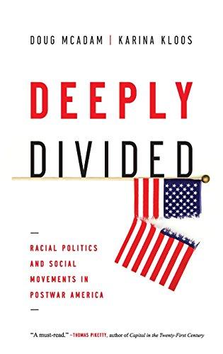 Deeply Divided: Racial Politics and Social Movements in Postwar America