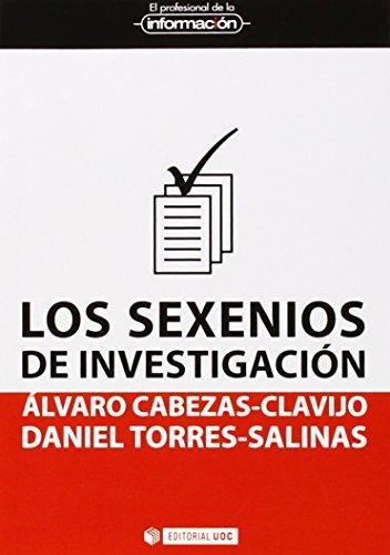 Descargar Libro Sexenios De Investigación,los Álvaro Cabezas-clavijo