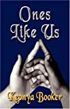 Ones like Us, Keonya Booker, 1601452470