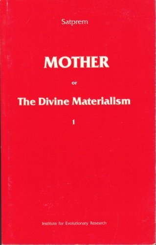 Mother or the Divine Materialism