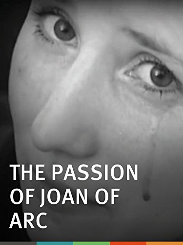 The Passion of Joan of Arc (The Passion Of Joan Of Arc 1928)