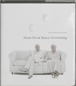 Hans Op de Beeck: On Vanishing
