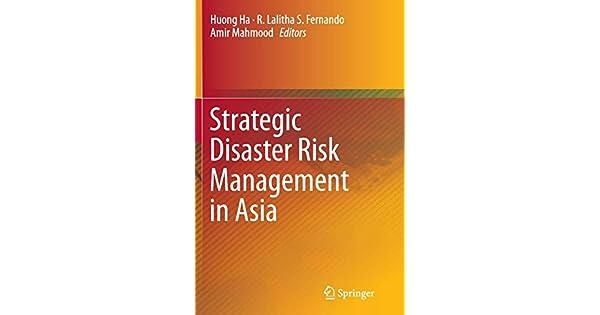 Strategic Disaster Risk Management in Asia: Huong Ha, R