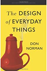 The Design of Everyday Things: Revised and Expanded Edition by Don Norman(2013-11-05) Unknown Binding